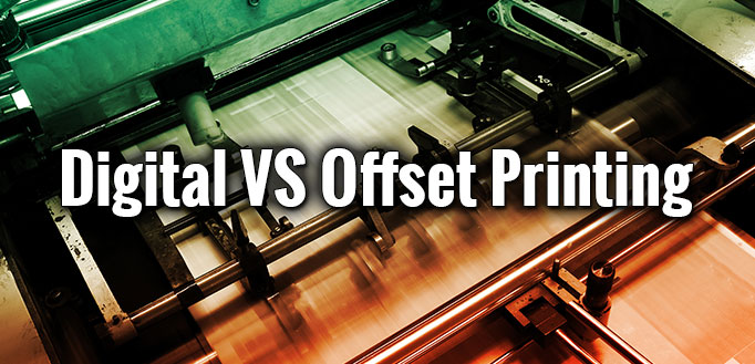 Understanding Industry Lingo - Digital VS Offset Printing